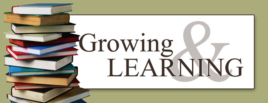 Growing and Learning