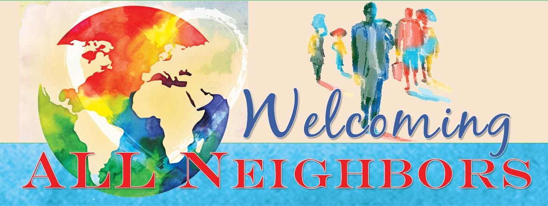 Welcoming All Neighbors