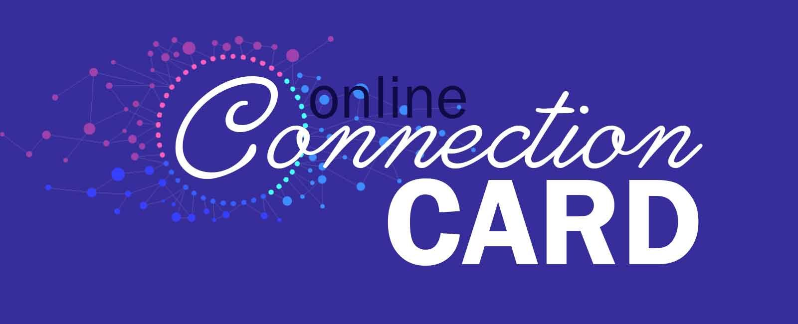 Online Connection Card